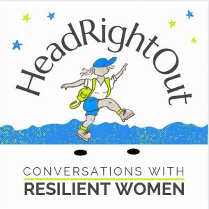 The words HeadRightOut and conversations with resilient women are flanked by a cartoon woman taking a leap. It is surrounded by blue and green cartoon stars and blue mountains or waves.
